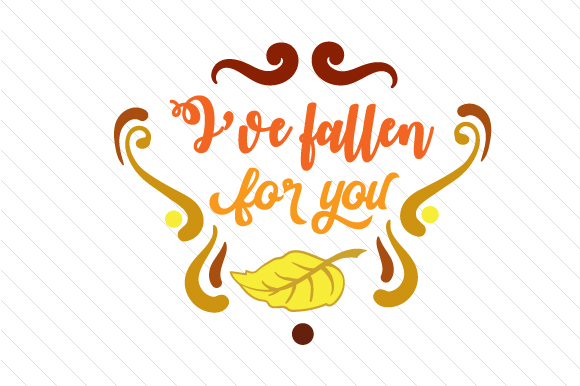 Download Free I Ve Fallen For You Svg Cut File By Creative Fabrica Crafts for Cricut Explore, Silhouette and other cutting machines.