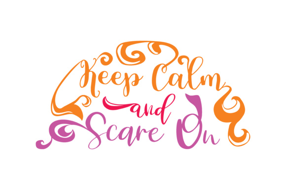 Print on Demand: Keep Calm and Scare on Graphic Crafts By TheLucky