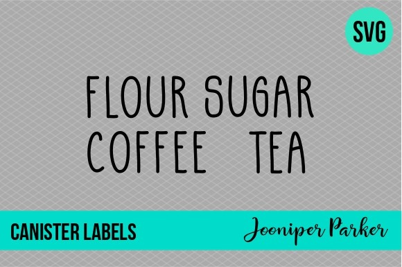 Kitchen Canister Labels Svg File Graphic By Jooniper Parker Creative Fabrica