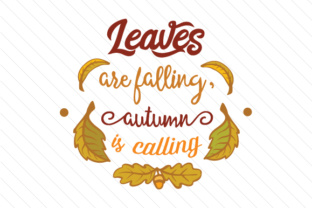 Leaves Are Falling Autumn Is Calling Svg Cut Files Best Free Svg