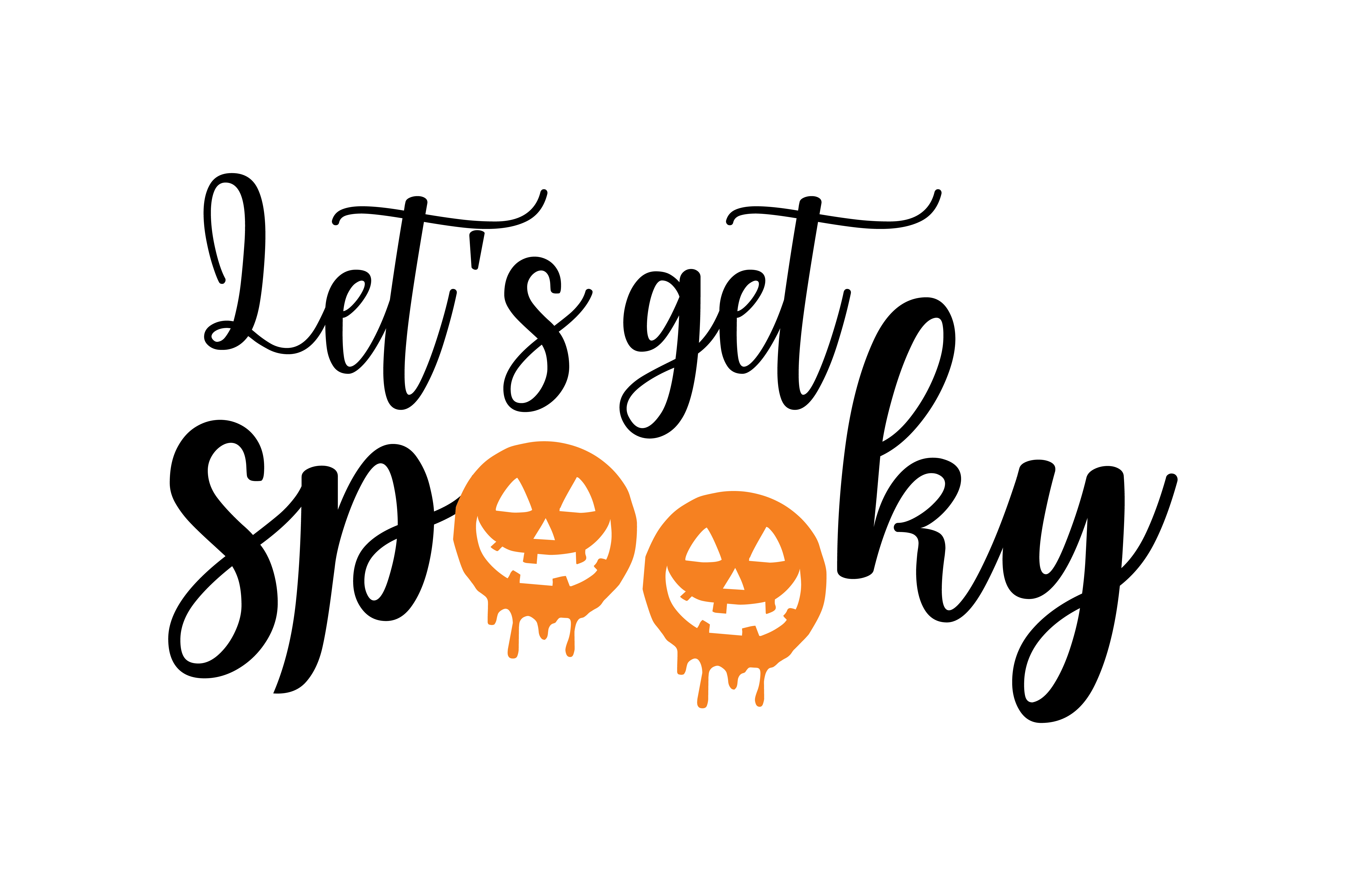 Let S Get Spooky Graphic By Thelucky Creative Fabrica