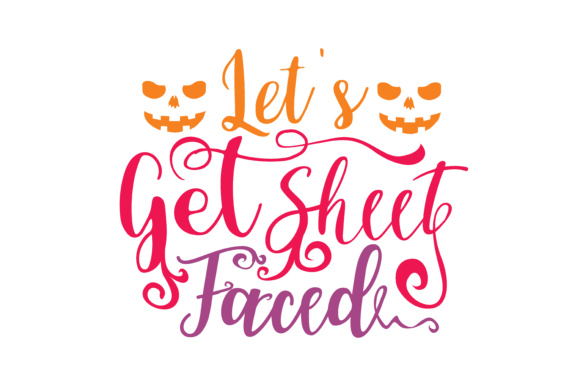 Print on Demand: Let's Get Sheet Faced Graphic Crafts By TheLucky