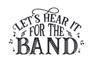 Let's Hear It for the Band Craft Design By Creative Fabrica Crafts