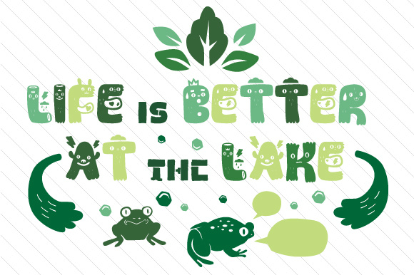 Download Free Life Is Better At The Lake Svg Cut File By Creative Fabrica for Cricut Explore, Silhouette and other cutting machines.