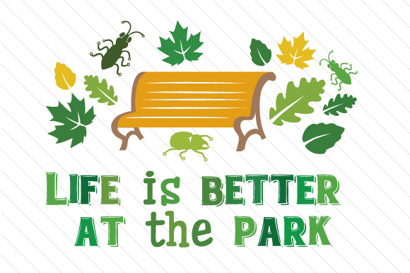 Life is Better at the Park Summer Craft Cut File By Creative Fabrica Crafts - Image 1