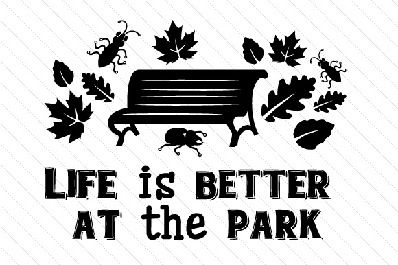 Life is Better at the Park Summer Craft Cut File By Creative Fabrica Crafts - Image 2