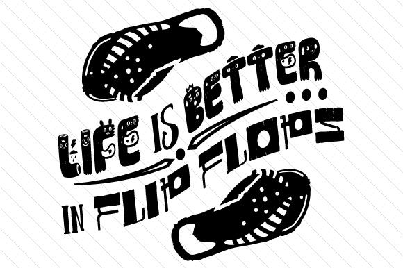 Life is Better in Flip Flops Summer Craft Cut File By Creative Fabrica Crafts - Image 2