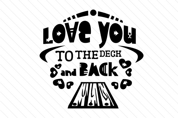 Love You to the Deck and Back Summer Craft Cut File By Creative Fabrica Crafts - Image 2