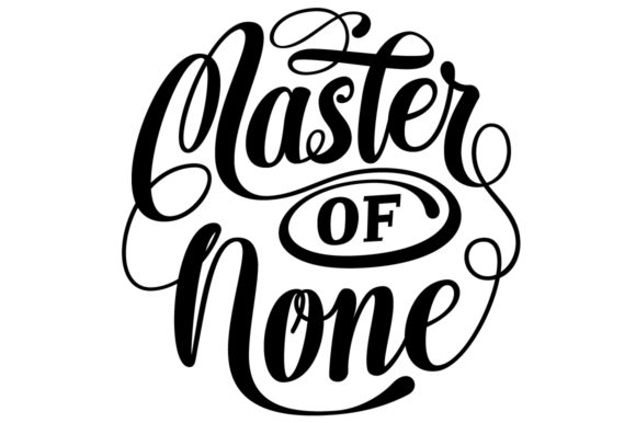 Print on Demand: Master of None Round Lettering SVG Graphic Crafts By Royaltype