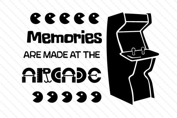 Download Free Memories Are Made At The Arcade Svg Cut File By Creative Fabrica for Cricut Explore, Silhouette and other cutting machines.