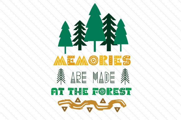 Memories Are Made at the Forest Summer Craft Cut File By Creative Fabrica Crafts