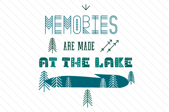 Memories Are Made at the Lake Summer Craft Cut File By Creative Fabrica Crafts - Image 1