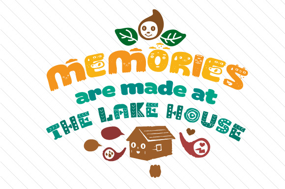 Memories Are Made at the Lake House Summer Craft Cut File By Creative Fabrica Crafts