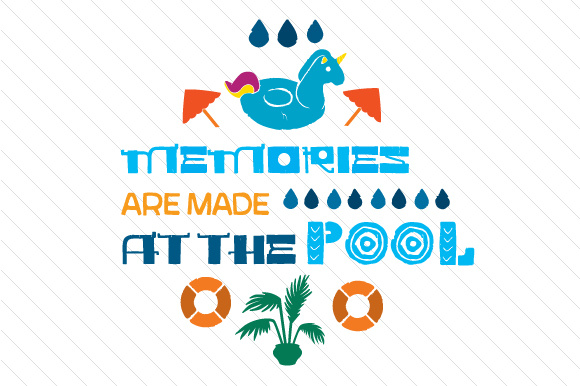 Memories Are Made at the Pool Summer Craft Cut File By Creative Fabrica Crafts