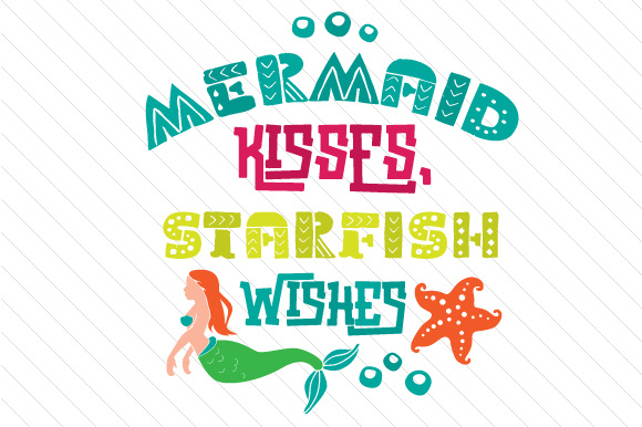 Mermaid Kisses Starfish Wishes Summer Craft Cut File By Creative Fabrica Crafts