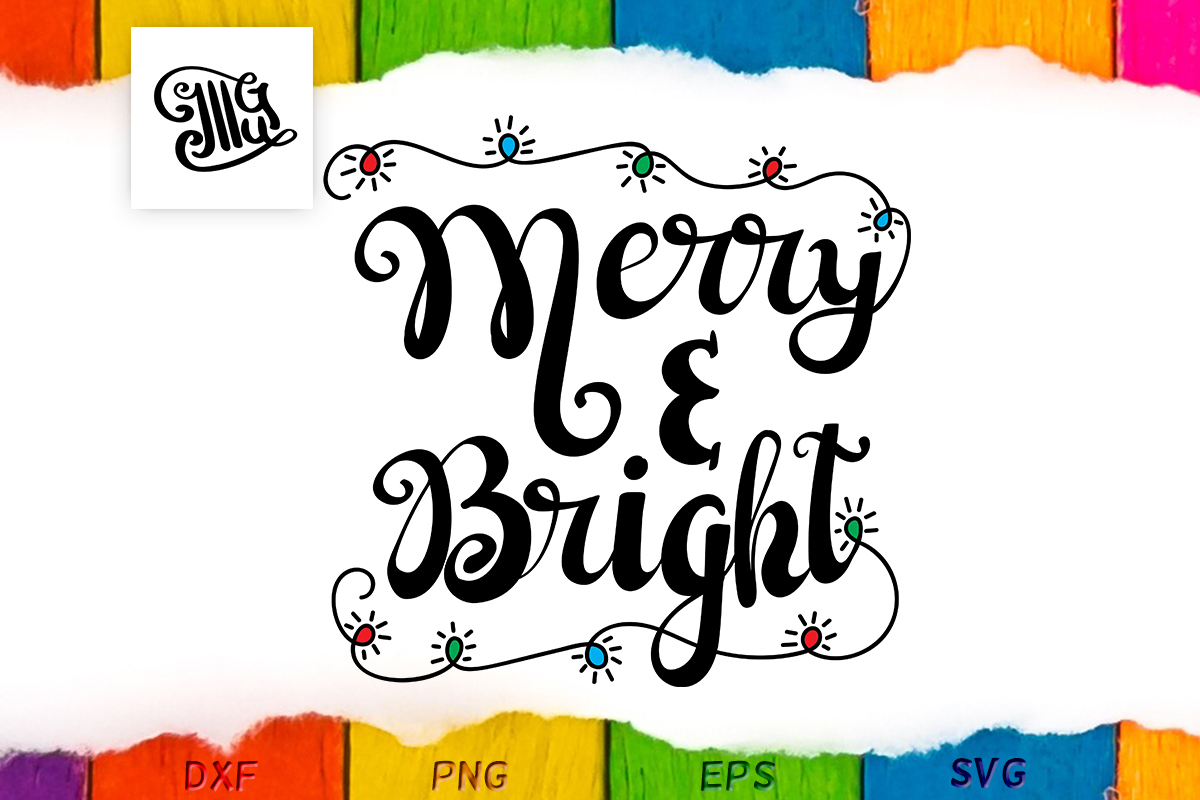 Download Free Merry And Bright Christmas Lights Graphic By Illustrator Guru for Cricut Explore, Silhouette and other cutting machines.