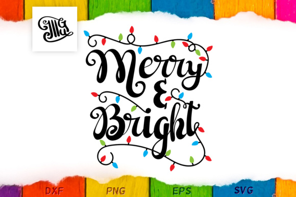 Merry and Bright - Christmas Lights Graphic Crafts By Illustrator Guru
