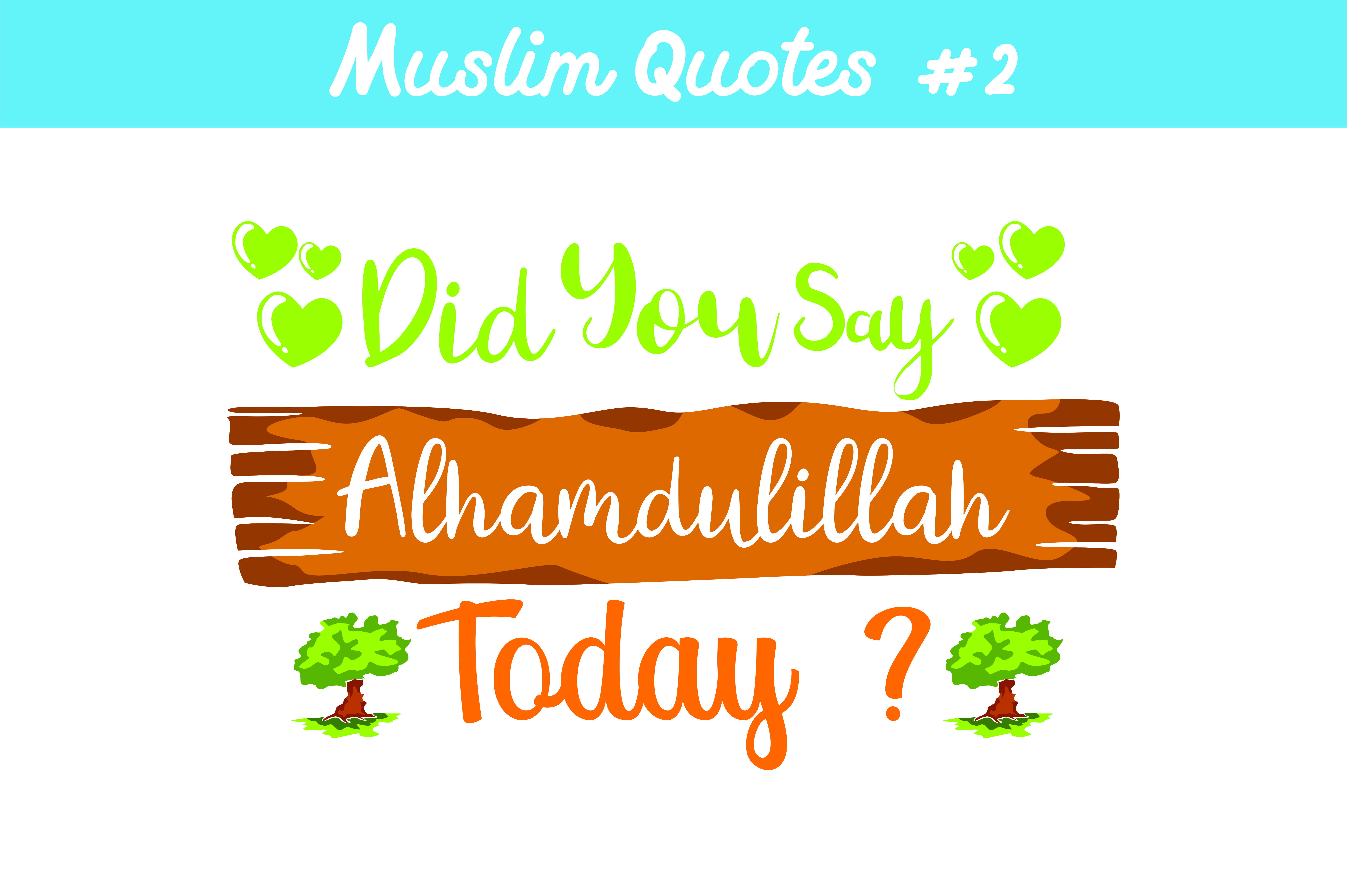 Download Free Muslim Quote Graphic By Arief Sapta Adjie Creative Fabrica for Cricut Explore, Silhouette and other cutting machines.