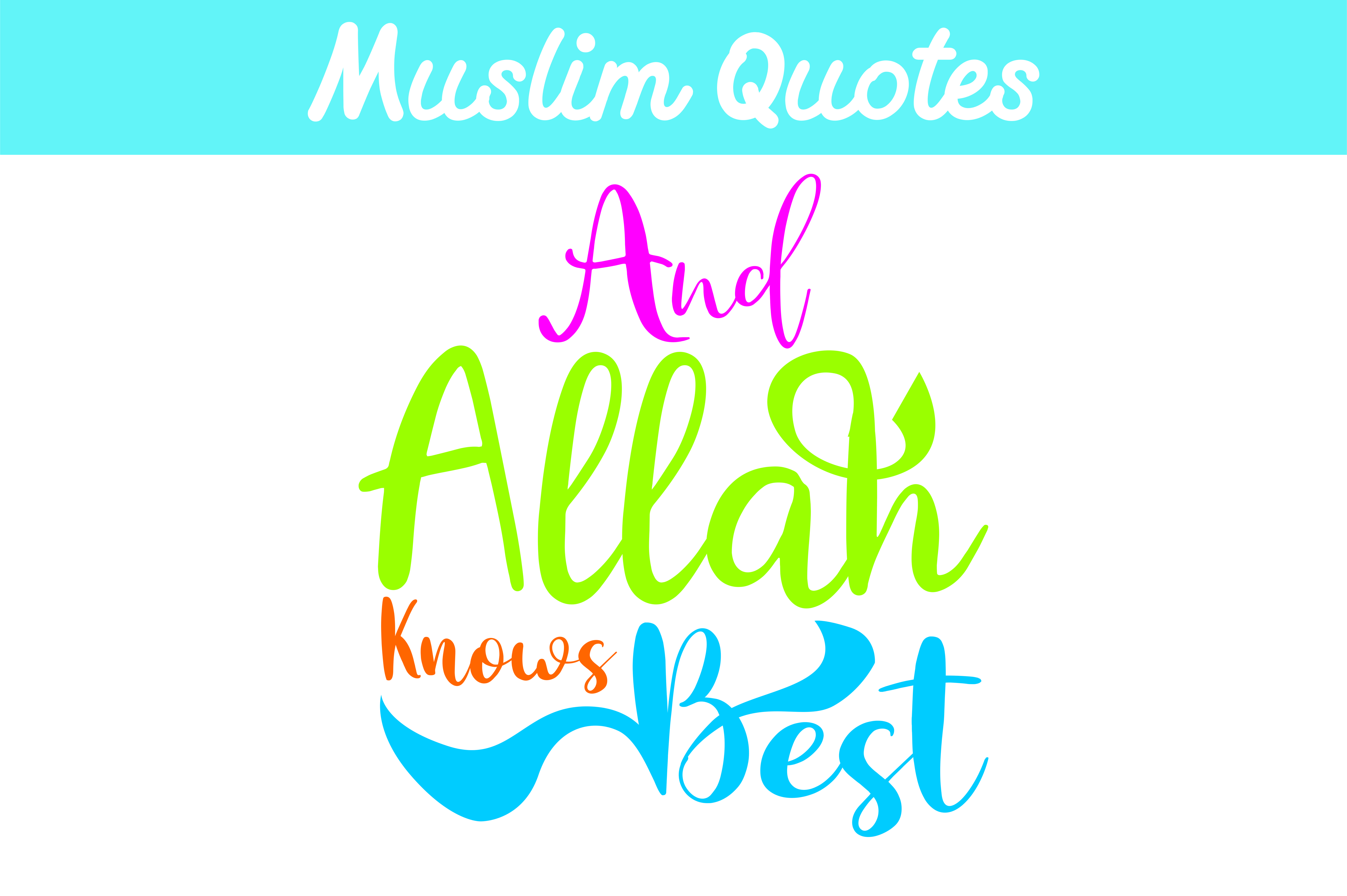 Muslim Quotes And Allah Knows Best Graphic By Arief Sapta Adjie