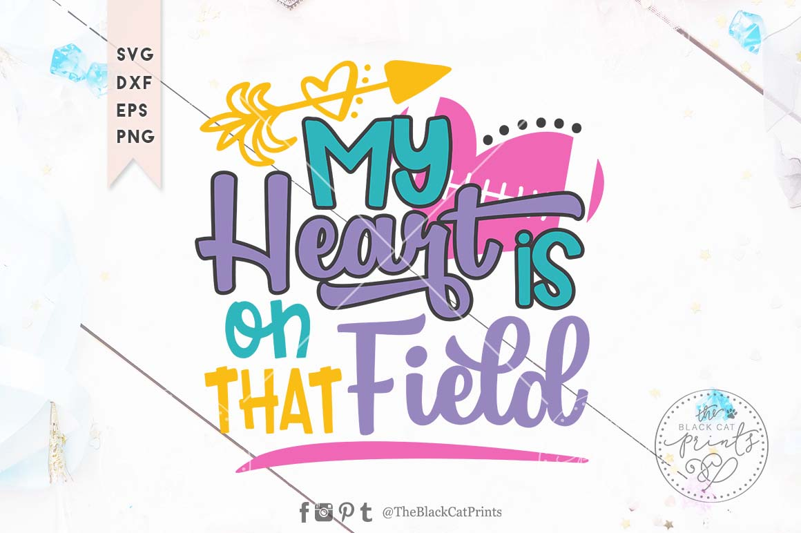 Download Free My Heart Is On That Field Football Svg Grafik Von for Cricut Explore, Silhouette and other cutting machines.