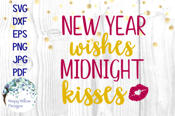 new year wishes midnight kisses graphic by wispywillowdesigns creative fabrica