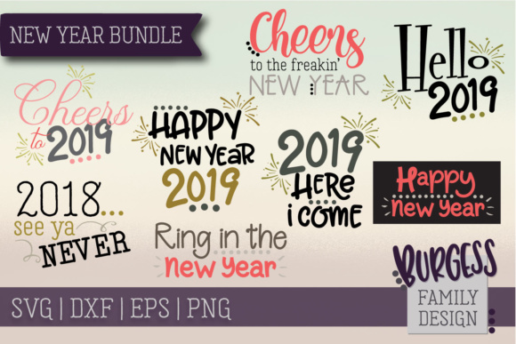New Years Bundle Graphic Crafts By burgessfamilydesign