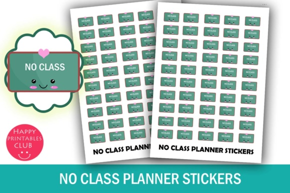 Print on Demand: No Class Planner Stickers- No Class Reminder Stickers Graphic Crafts By Happy Printables Club