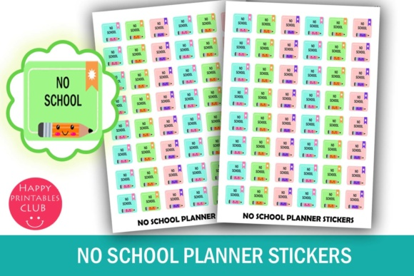 Print on Demand: No School Planner Stickers- Student Planner Stickers- Cute Kawaii Planner Stickers Graphic Crafts By Happy Printables Club
