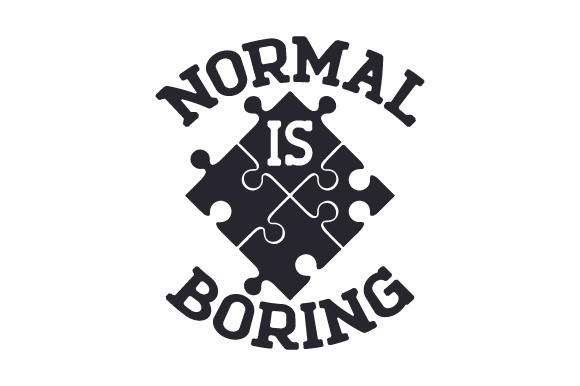 Normal is Boring Awareness Craft Cut File By Creative Fabrica Crafts - Image 2