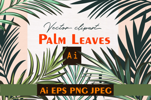 Palm Leafs. Vector ClipArt Set Graphic Objects By fleurartmariia