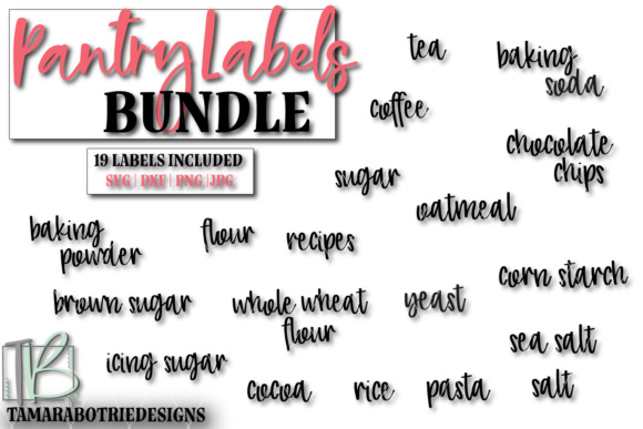 Download Free Pantry Labels Bundle Graphic By Tamarabotriedesigns Creative for Cricut Explore, Silhouette and other cutting machines.
