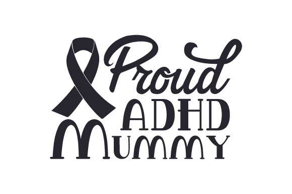 Download Free Proud Adhd Mummy Svg Cut File By Creative Fabrica Crafts for Cricut Explore, Silhouette and other cutting machines.