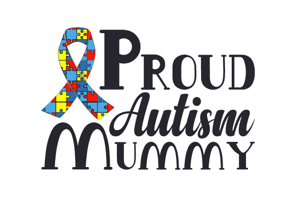 Download Free Proud Autism Mummy Svg Cut File By Creative Fabrica Crafts for Cricut Explore, Silhouette and other cutting machines.