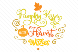 Pumpkin Kisses and Harvest Wishes Craft Design By Creative Fabrica Crafts