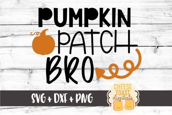 Download Free Pumpkin Patch Bro Fall Svg File Graphic By Cheesetoastdigitals for Cricut Explore, Silhouette and other cutting machines.
