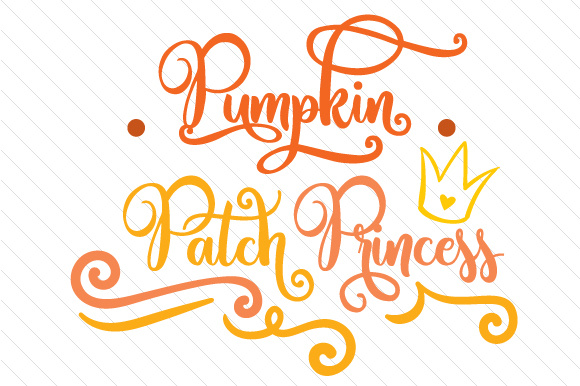 Pumpkin Patch Princess Fall Craft Cut File By Creative Fabrica Crafts - Image 1