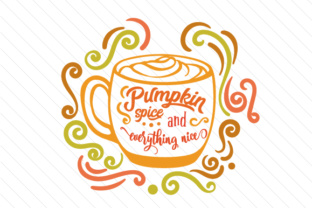 Pumpkin Spice and Everything Nice Craft Design By Creative Fabrica Crafts