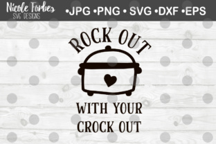 Download Free Rock Out With Your Crock Out Svg Cut File Graphic By Nicole for Cricut Explore, Silhouette and other cutting machines.