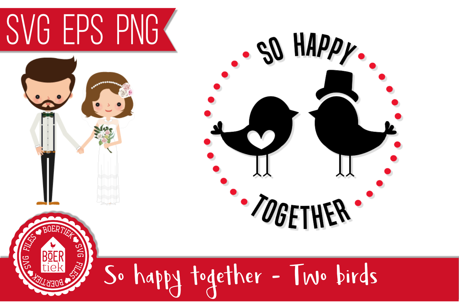 Download Free So Happy Together Wedding Svg File Graphic By Boertiek Creative Fabrica for Cricut Explore, Silhouette and other cutting machines.