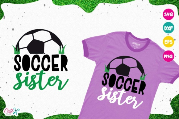 Download Free Soccer Sister Sport Cut Files For Craftter Graphic By Cute for Cricut Explore, Silhouette and other cutting machines.