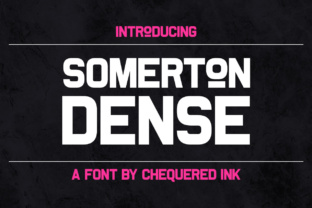 Somerton Dense Font By Chequered Ink