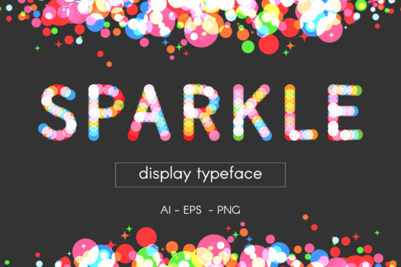 Sparkle Vector Display Typeface Graphic Objects By elenachooart