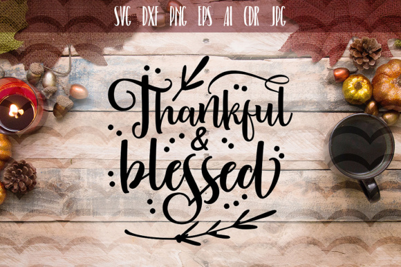 Download Free Thankful And Blessed Svg Graphic By Vector City Skyline SVG Cut Files