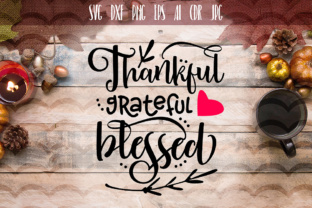 Thankful Grateful Blessed SVG File Graphic By Vector City Skyline