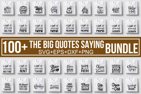 Print on Demand: The Big Quotes Saying Bundle Graphic Crafts By svgbundle.net