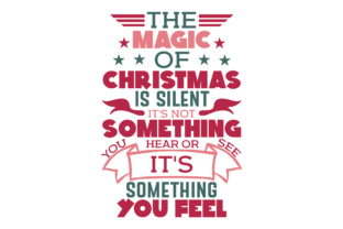 The Magic Of Christmas Is Silent Svg Cut Files Free Svg Design S Purpose Is To Be A Creative Resource