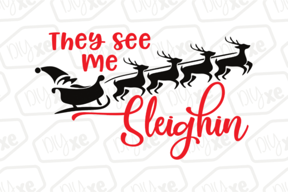 They See Me Sleighin' Graphic By Sheryl Holst Image 1