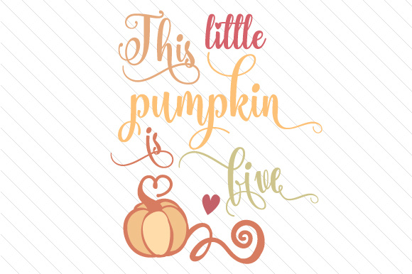 This Little Pumpkin is Five Fall Craft Cut File By Creative Fabrica Crafts