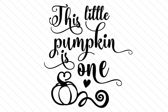 Download Free This Little Pumpkin Is One Svg Cut File By Creative Fabrica for Cricut Explore, Silhouette and other cutting machines.