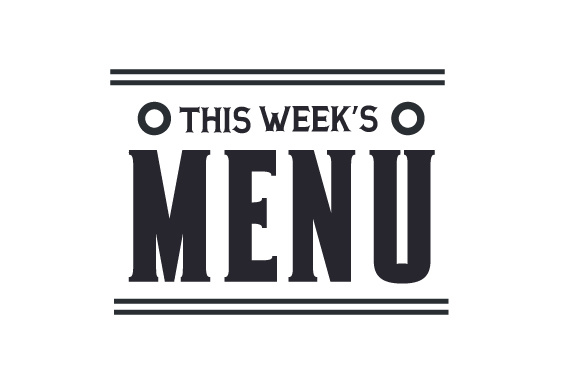 Download Free This Week S Menu Svg Cut File By Creative Fabrica Crafts SVG Cut Files